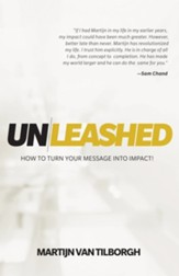 Unleashed: How to Turn Your Message Into Impact!