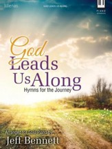 God Leads Us Along: Hymns for the Journey
