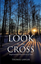 Look to the Cross