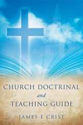 Church Doctrinal and Teaching Guide