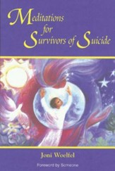 Meditations for Survivors of Suicide