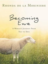 Becoming Ewe: A Woman's Journey from You to Ewe