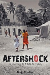 Aftershock: A Journey of Faith to Haiti
