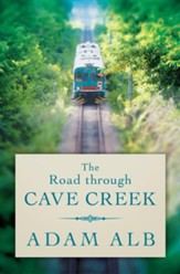 The Road Through Cave Creek