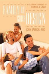 Family by God's Design: A Celebrating Community of Honor and Grace