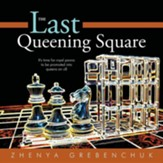 The Last Queening Square: It's Time for Royal Pawns to Be Promoted Into Queens on C8