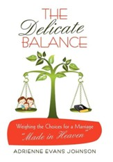 The Delicate Balance: Weighing the Choices for a Marriage Made in Heaven