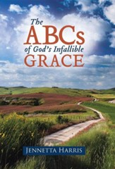 The ABCs of God's Infallible Grace