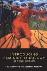Introducing Feminist Theology 2nd Edition