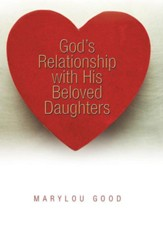 God's Relationship with His Beloved Daughters
