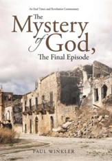 The Mystery of God, the Final Episode