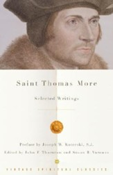 St. Thomas More:  Selected Writings