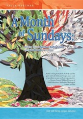 A Month of Sundays: Striding Toward Spiritual Refreshment One Sunday at a Time