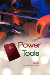 Power Tools: Poetry for the Christmas Season