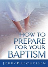 How to Prepare for Your Baptism