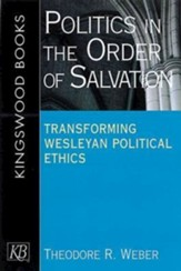 Politics In The Order Of Salvation