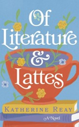 Of Literature and Lattes - unabridged audiobook on CD