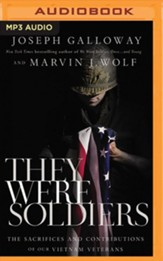 They Were Soldiers: The Sacrifices  and Contributions of Our Vietnam Veterans - unabridged audiobook on MP3-CD