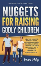 Nuggets For Raising Godly Children