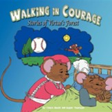 Walking in Courage: Stories of Virtue's Forest