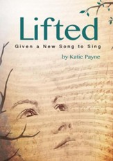 Lifted: Given a New Song to Sing