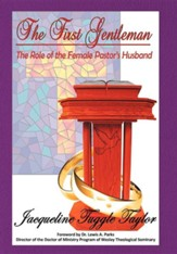 The First Gentleman: The Role of the Female Pastor's Husband