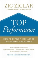 Top Performance: How to Develop Excellence in Yourself and Others, Revised and Updated