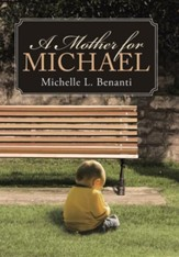 A Mother for Michael