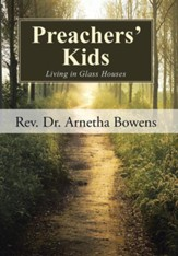 Preachers' Kids: Living in Glass Houses
