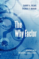 The Why Factor: Winning with Workforce Intelligence
