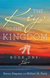 The Keys to the Kingdom: Book One: Love