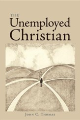 The Unemployed Christian
