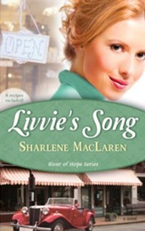 Livvie's Song, River of Hope Series #1