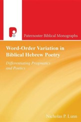 Word-Order Variation in Biblical Hebrew Poetry
