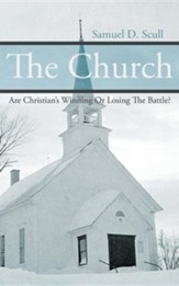 The Church: Are Christian's Winning or Losing the Battle?