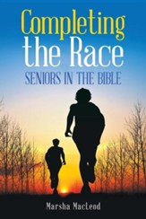 Completing the Race: Seniors in the Bible