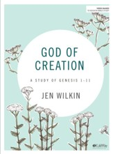 God of Creation, Bible Study Book: A Study of Genesis 1-11