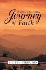 A Nurse's Incredible Journey of Faith