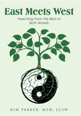East Meets West: Parenting from the Best of Both Worlds