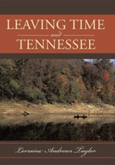 Leaving Time and Tennessee
