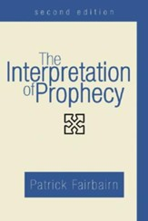 The Interpretation of Prophecy, Second Edition, Edition 0002