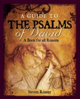 A Guide to the Psalms of David: A Book for All Reasons