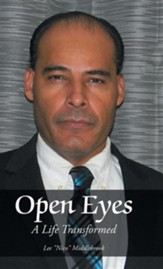 Open Eyes: A Life Transformed