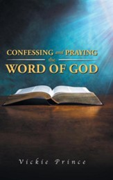 Confessing and Praying the Word of God