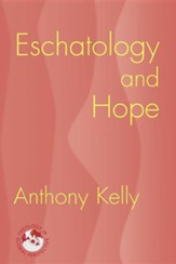 Eschatology and Hope