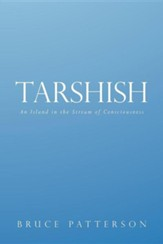 Tarshish: An Island in the Stream of Consciousness