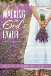 Walking in God's Favor: A Daily Devotional