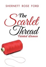 The Scarlet Thread: Tainted Women