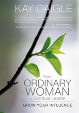 From Ordinary Woman to Spiritual Leader: Grow Your Influence
