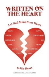 Written on the Heart: Mend Your Heart to His Heart